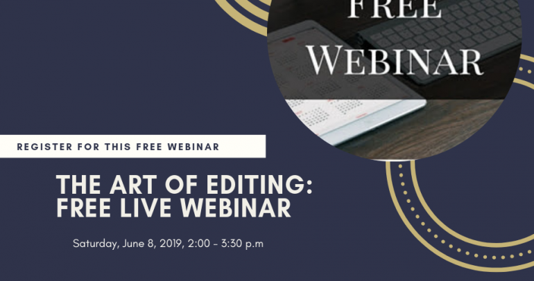 The Art of Editing: Webinar Replay