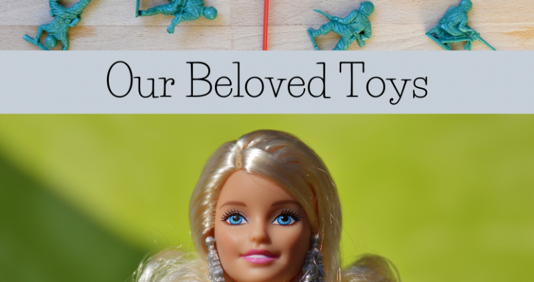 Our Beloved Toys