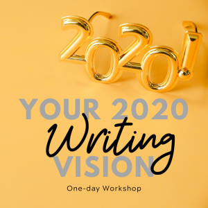 Your 2020 Writing Vision @ To be announced