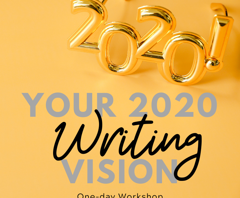Your 2020 Writing Vision
