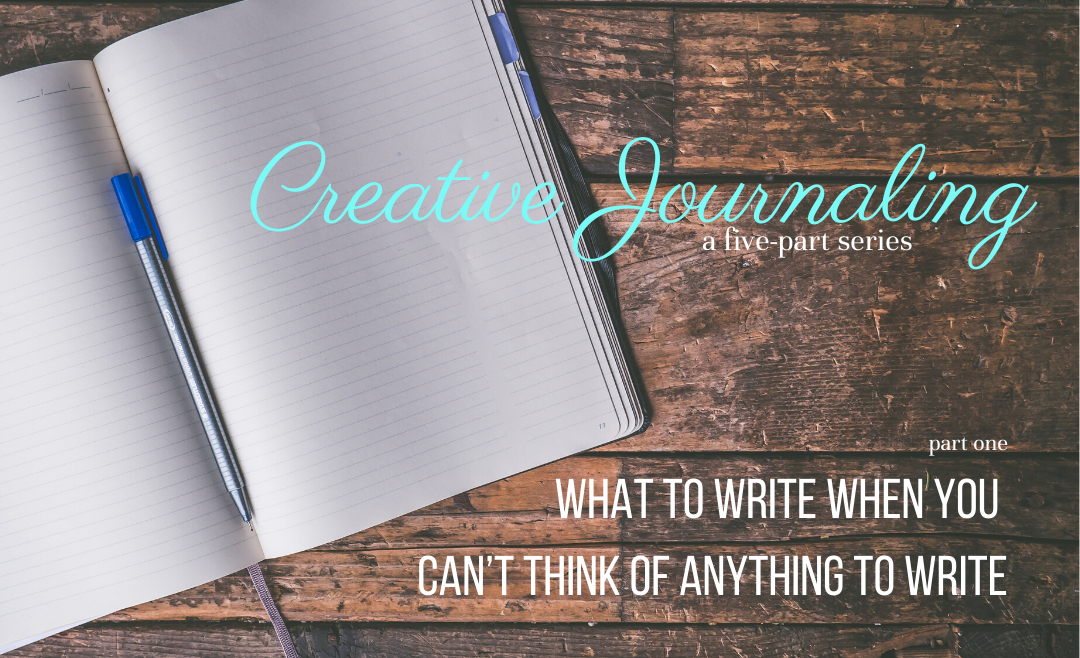Creative Journaling, Part One
