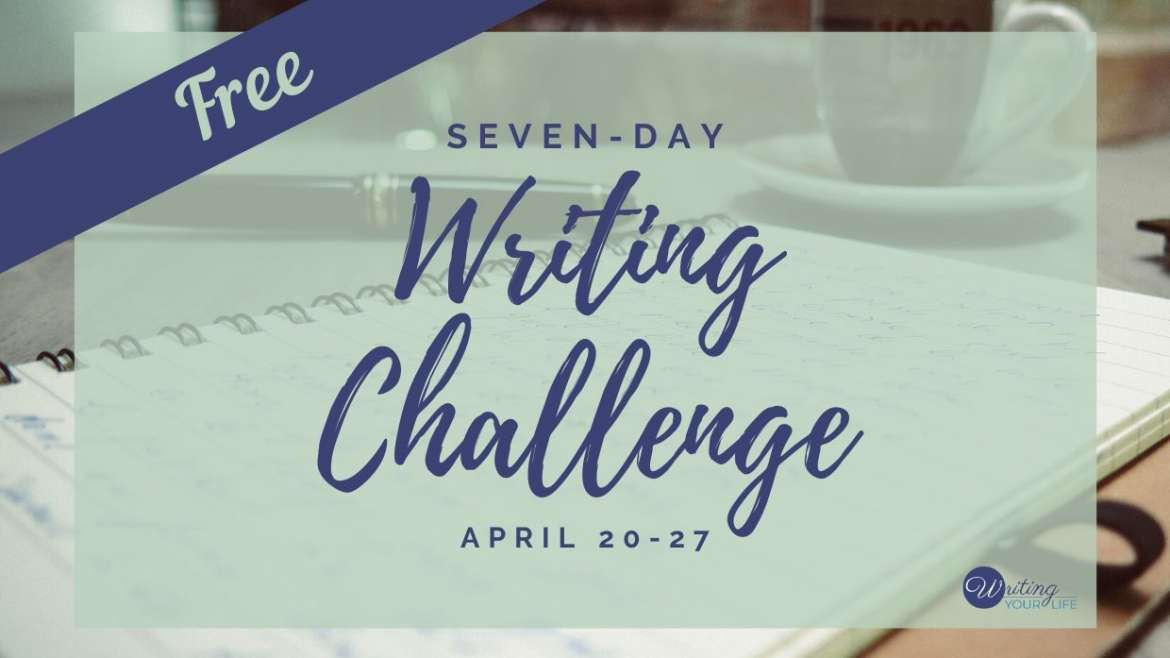 Free Seven-Day Writing Challenge