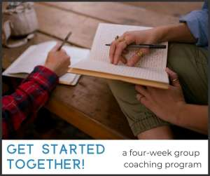 Get Started--Together! four-week program @ Online Program