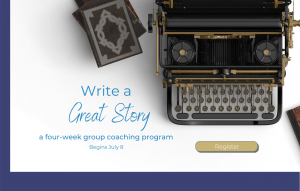 Write a Great Story four-week group program @ Online Program