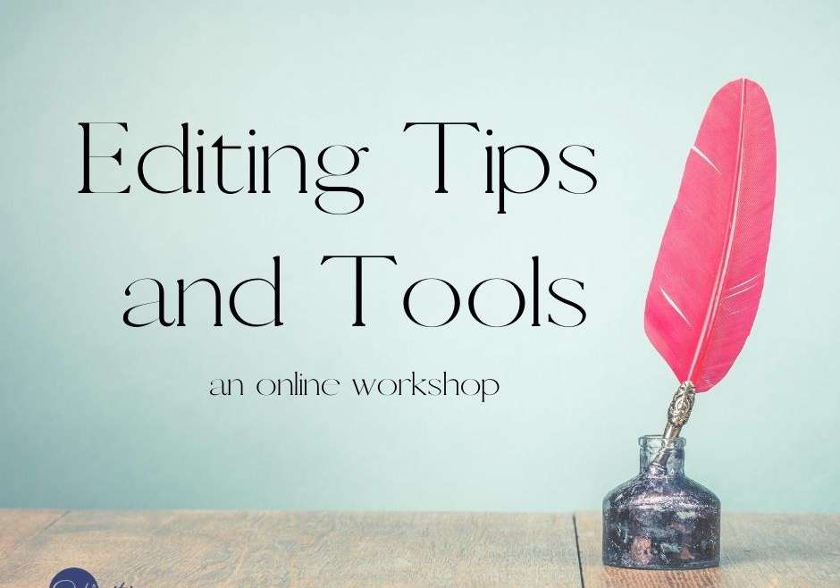 Editing Tips and Tools: an online workshop